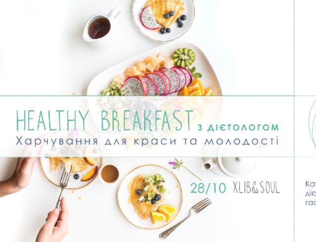 Healthy Breakfast с диетологом. Рацион красоты и молодости